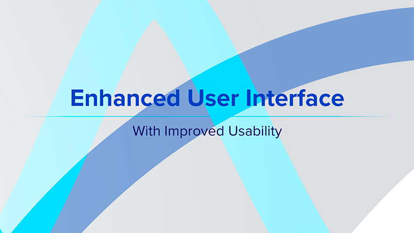 Enhanced User Interface - With Improved Usability
